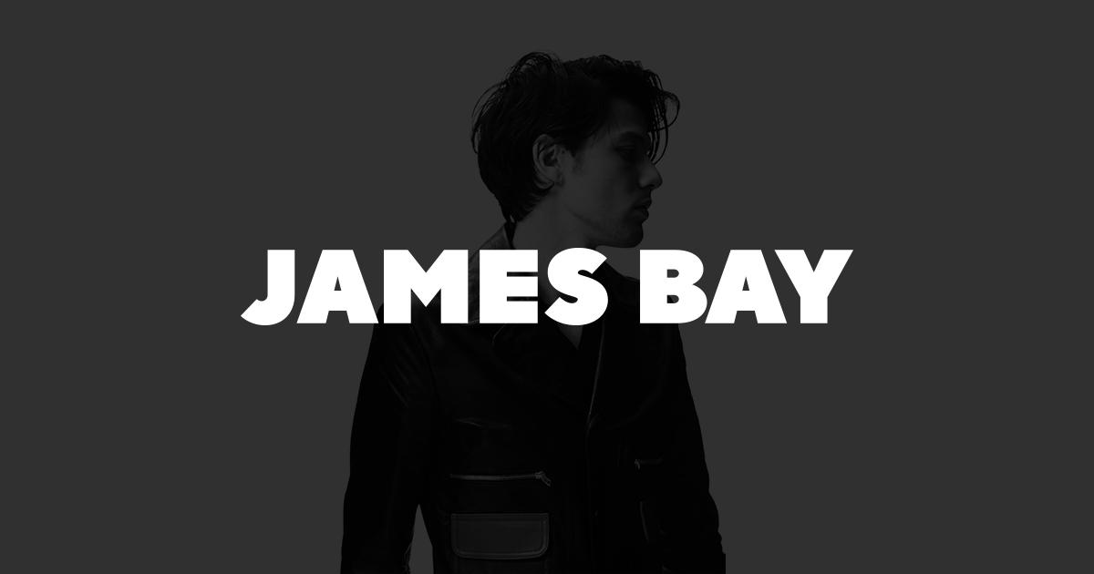 James Bay Tour 2020 Upcoming Dates | James Bay