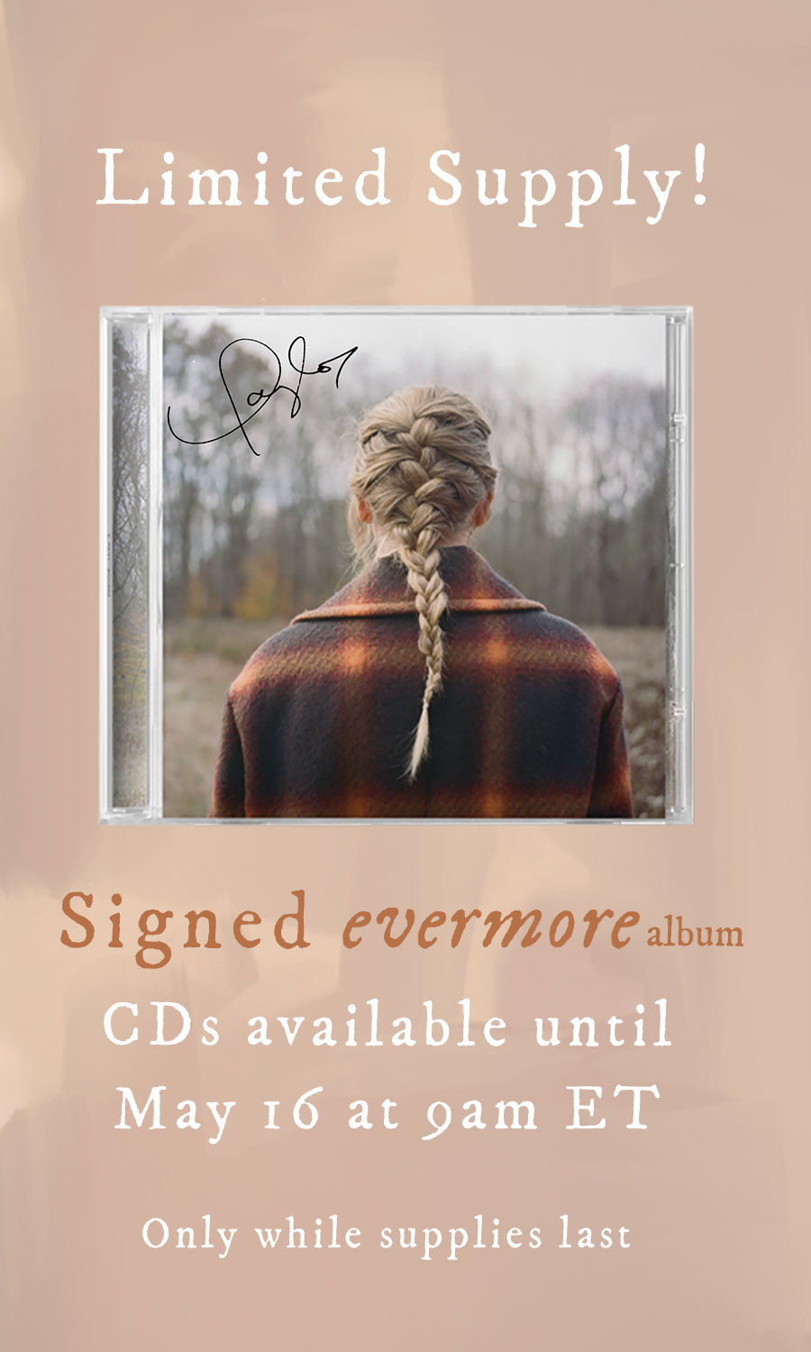 Limited Supply! Signed evermore album CDs available until May 16 at 9am ET Only while supplies last