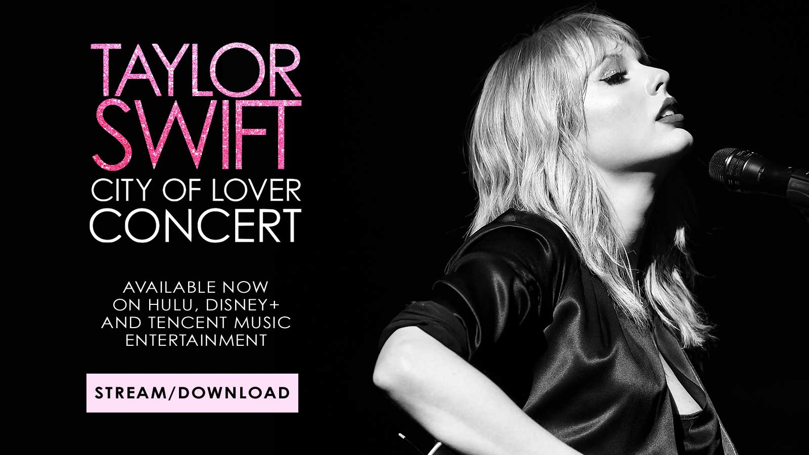 Taylor Swift City Of Lover Concert Availalbe now on Hulu, Disney+, and tencent music entertainment