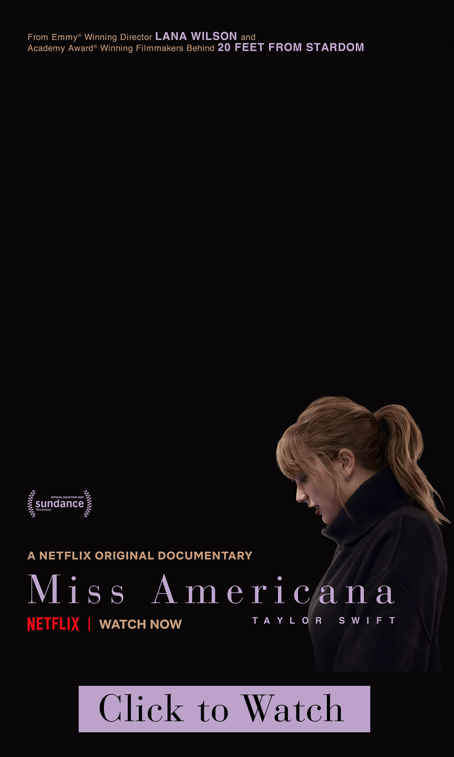 A Netflix original documentary Miss Americana.