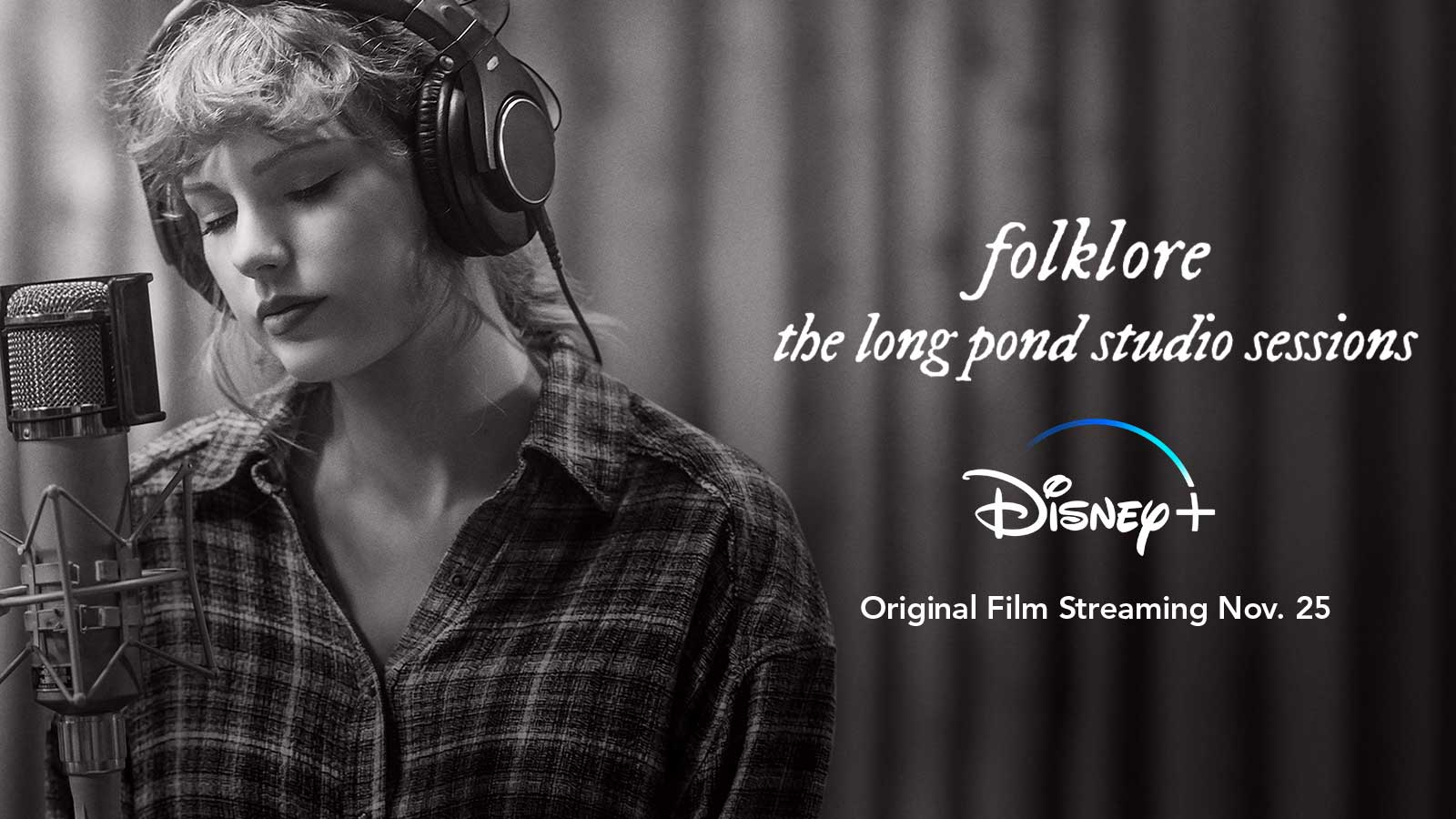 Folklore the long pond studio sessions Disney+ Original Film Streaming Nov 25.